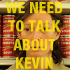 We Need To Talk About Kevin - Fail