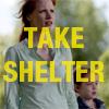 Take Shelter - Pass