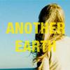 Another Earth - Fail