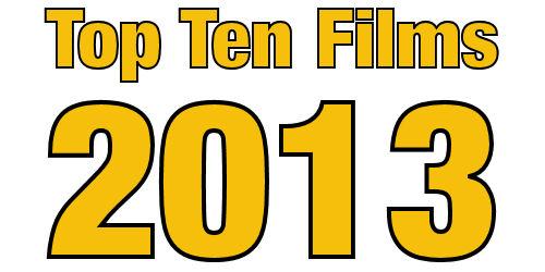 Top Ten Films 2013